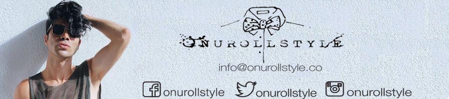 ONUROLLSTYLE.CO
