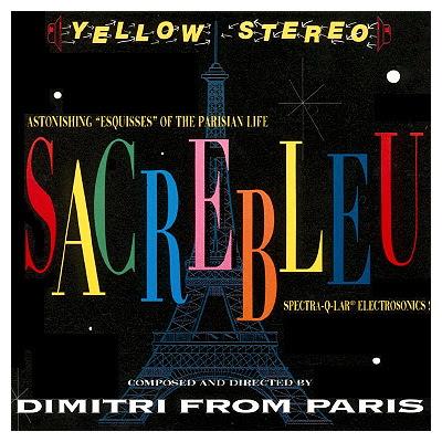 Musica electrónica y high-end - Página 3 Dimitri+From+Paris_Sacrebleu