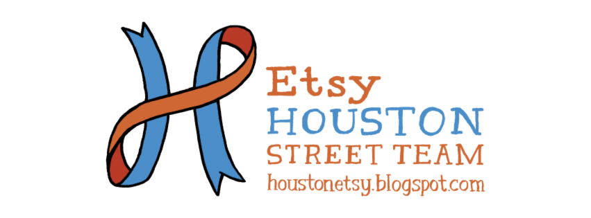Etsy Houston Street Team
