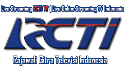 Streaming RCTI TV, Live Online, Streaming TV Indonesia