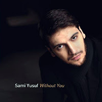 Sami Yusuf - Album Without You 2009 | Music