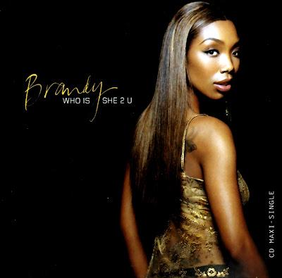 Brandy  -Who Is She 2 U-(CDM)-2004