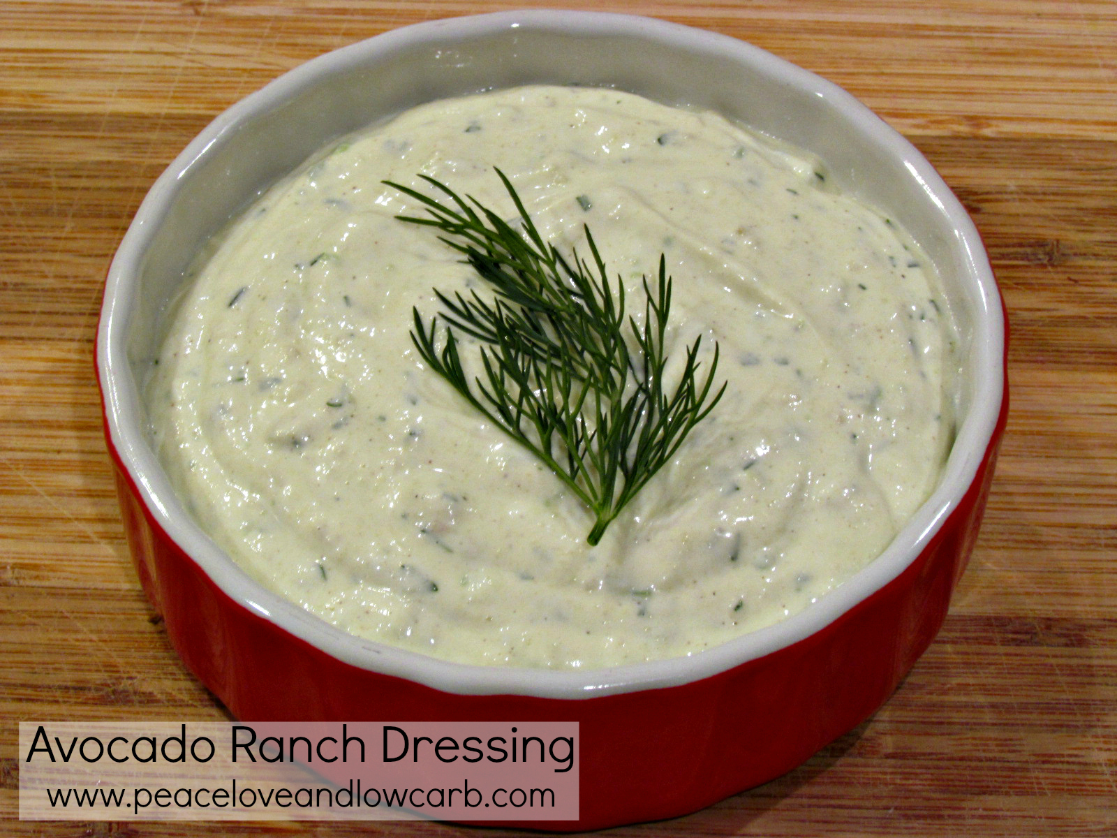 Avocado Ranch Dressing - Low Carb, Gluten Free | Peace Love and Low ...