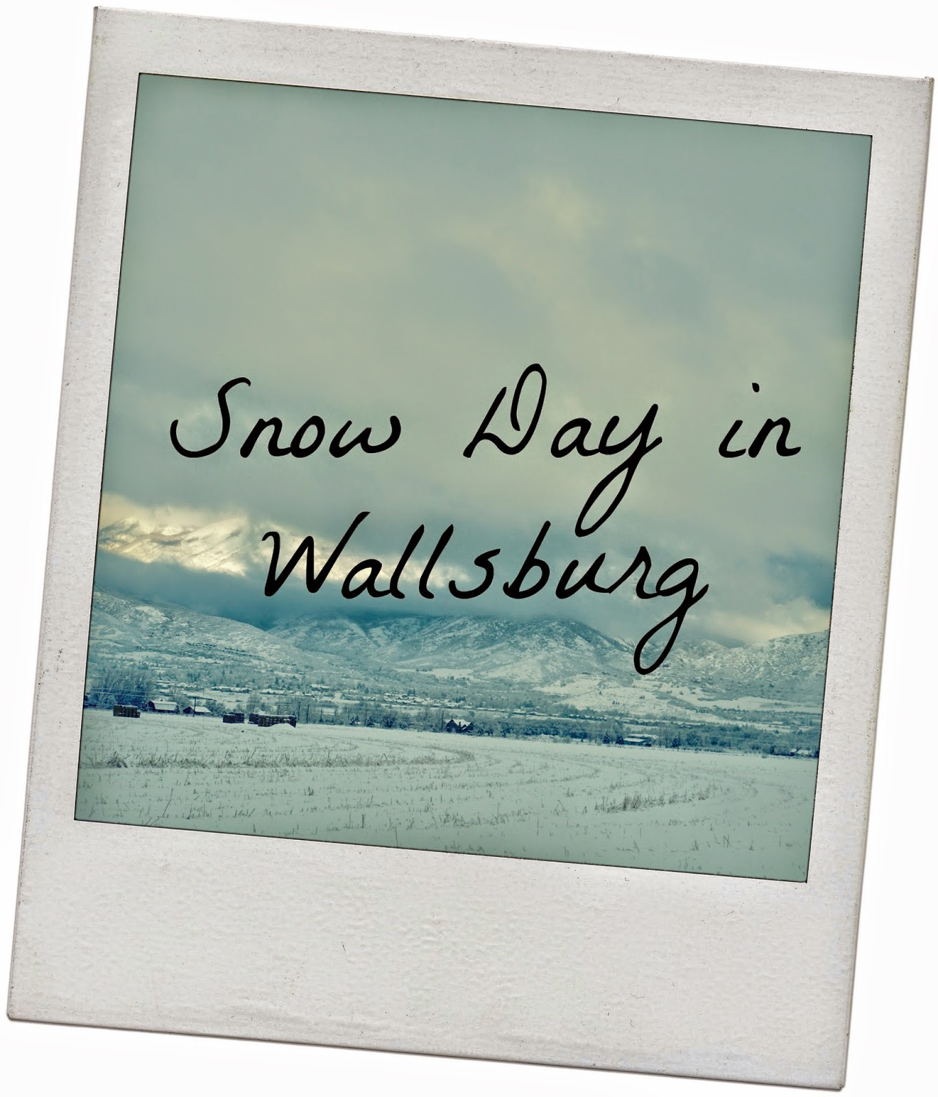 Snow Day in Wallsburg