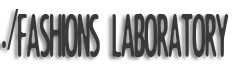 Fashions Laboratory