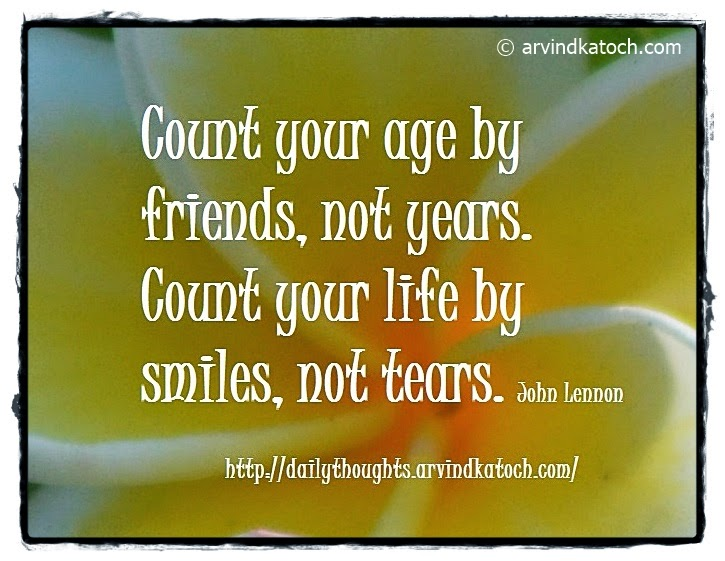 Smiles, Tears, friends, Daily Thought, Quote