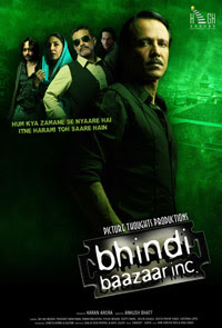 Bhindi Baazaar Inc (2011 - movie_langauge) - Kay Kay Menon, Prashant Narayanan, Piyush Mishra, Pawan Malhotra, Shilpa Shukla, Jackie Shroff, Deepti Naval, Gautam Sharma, Shweta Verma, Vedita Pratap Singh, Caterina Lopez