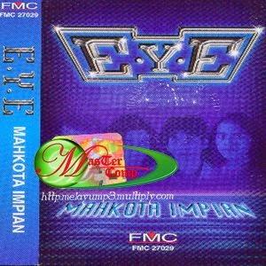 E.Y.E - Mahkota Impian (Full Album 1998)