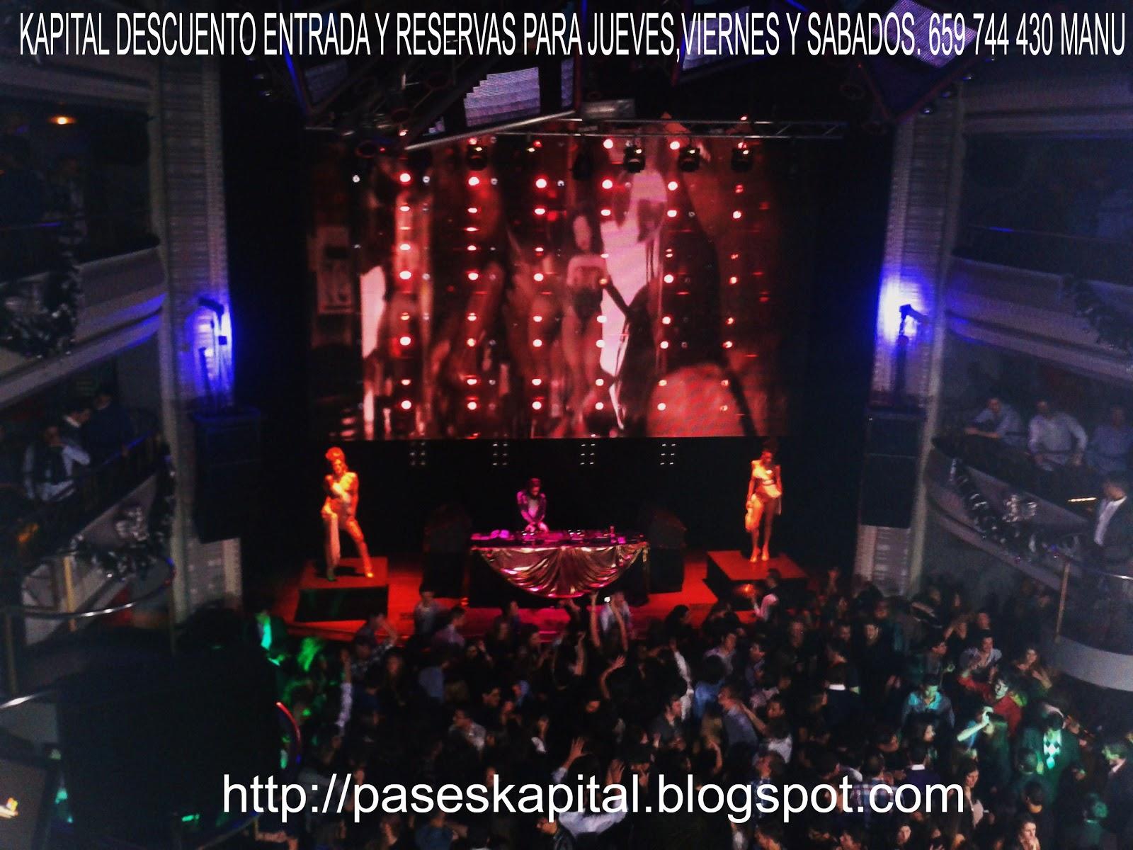 Discotecas gratis madrid 659 74 44 30 whatsapp kapital for Kapital jueves gratis