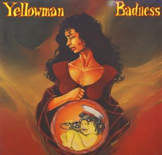 Yellowman - Badness