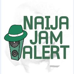 Naija Jam Alert