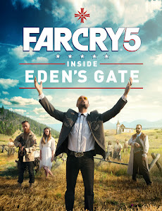 Far Cry 5: Inside Eden's Gate Poster