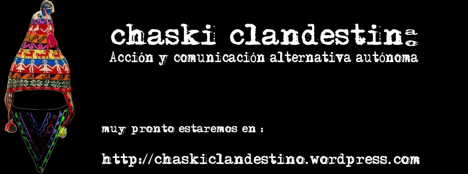 chaski clandestino