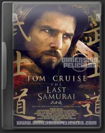 El Ultimo Samurai (DVDRip Español Latino) (2003)