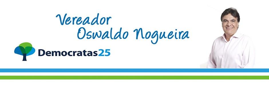 Vereador Oswaldo Nogueira