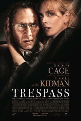 Trespass, de Joel Schumacher