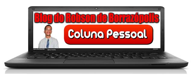 Blog do Robson Borrazópolis Coluna Pessoal - Robson Macedo
