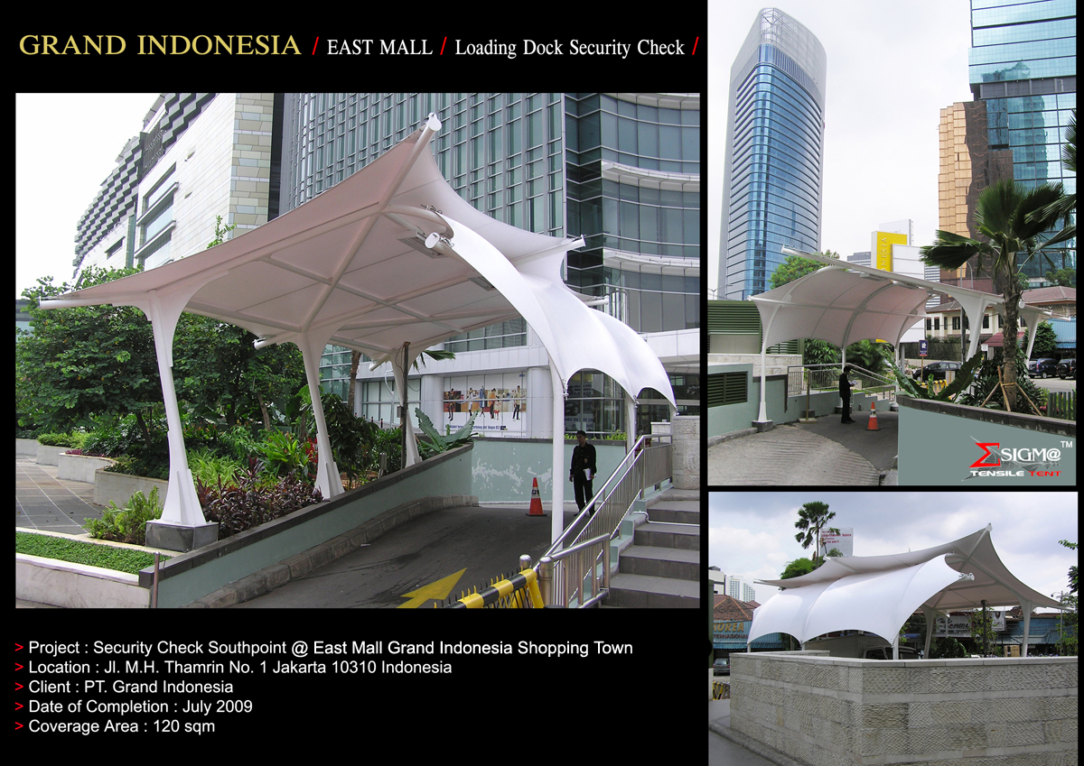 Grand Indonesia EastMall - Loading Dock Security Check Point Tension Membrane & SIGMA TENSILE TENT: Grand Indonesia EastMall - Loading Dock ...