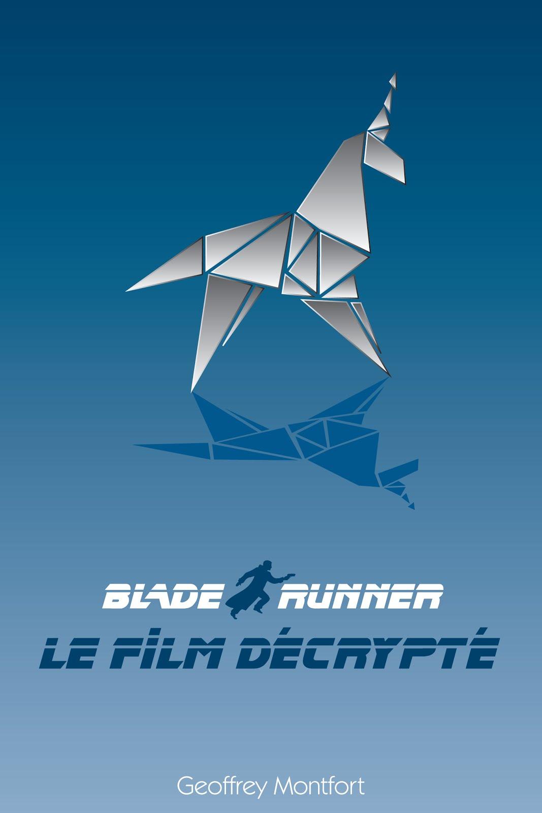 Blade Runner, Le Film Décrypté