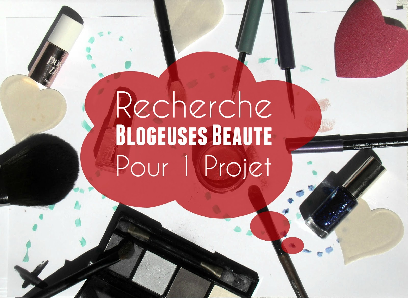 Recherche blogueuse beauté pour un projet...
