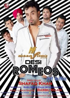 Desi Romeos (2012) - Bittu, Jasprem Dhillon, Bhupinder Gill, Harjit Harman, Babbu Mann, Mitesh, Sherry