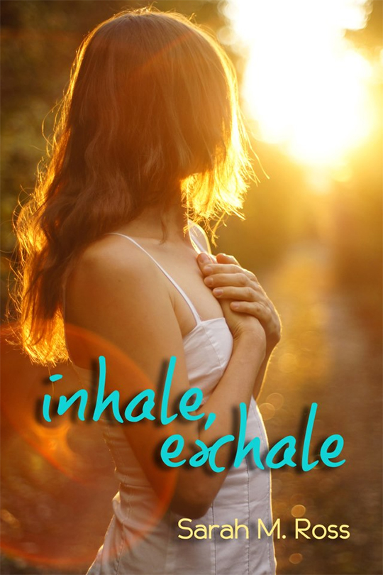 EXCERPT GIVEAWAY: Inhale Exhale by Sarah M Ross