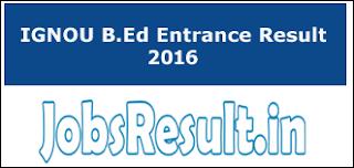 IGNOU B.Ed Entrance Result 2016