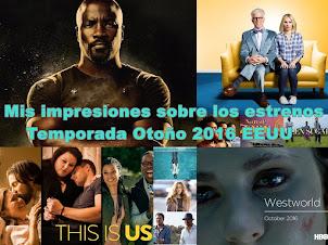 Mis impresiones sobre el primer episodio de las nuevas series:Temporada 2016-2017