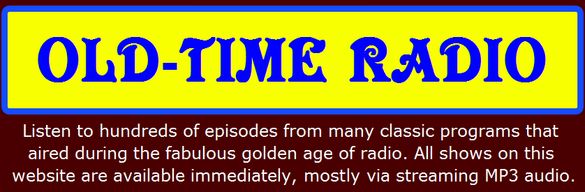 CLASSIC OLD-TIME RADIO