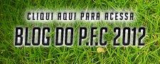 CLIQUE AQUE ACESSE O BLOG DO P.F.C. ANO 2012