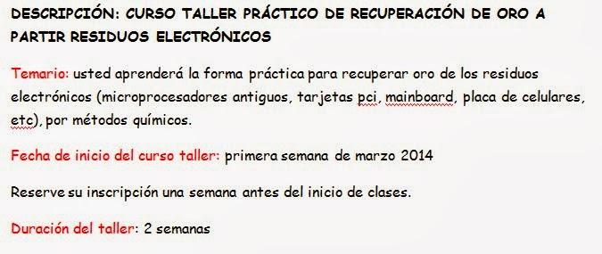 CURSO TALLER PRACTICO RECUPERACION DE ORO DE RESIDUOS ELECTRONICOS 2014