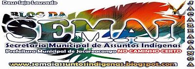 Blog da SEMAI - Assuntos Indígenas