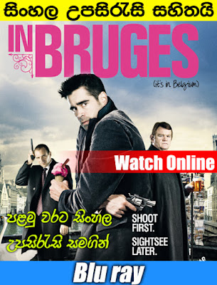 In Bruges 2008 Full Movie With Sinhala Subtitle