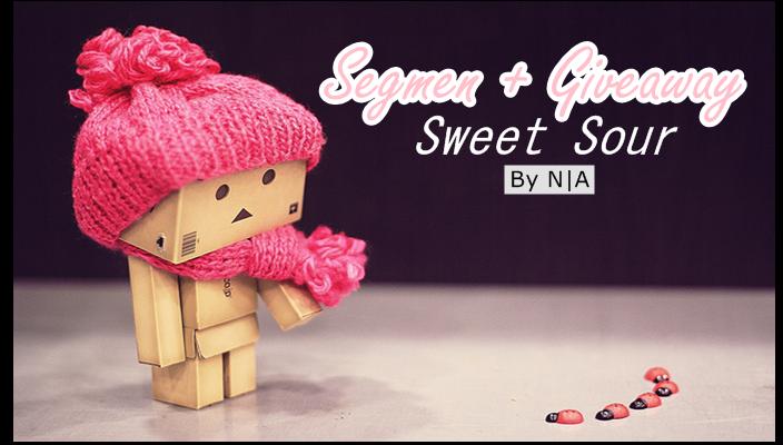 http://loveneddy.blogspot.com/2014/09/segmen-giveaway-sweet-sour-by-na.html