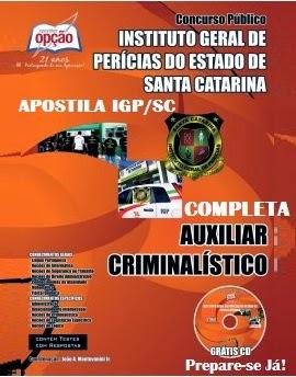 Apostila Auxiliar Criminalístico Instituto Geral de Perícias IGP SC
