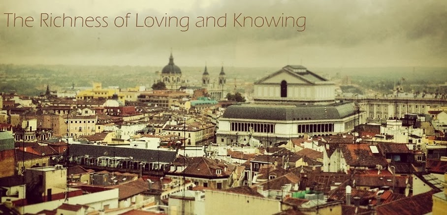 The Richness of Loving and Knowing