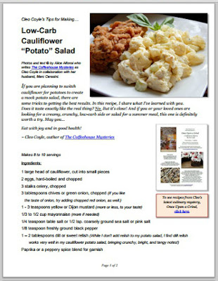 http://www.coffeehousemystery.com/userfiles/file/Cauliflower-Potato-Salad_Cleo-Coyle.pdf
