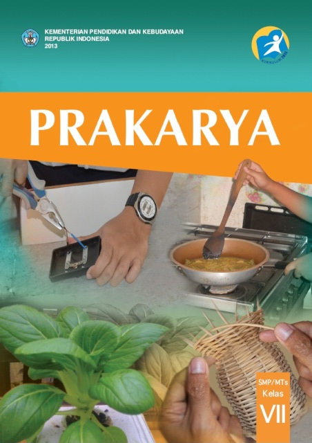 Buku Prakarya Kelas 7 Kurikulum 2013 Edisi Revisi 2014