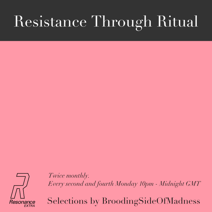 Resistance Through Ritual Radio show