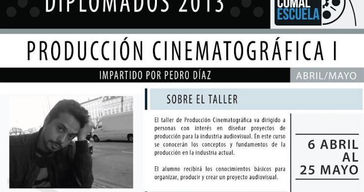 Taller de producción cinematográfica I