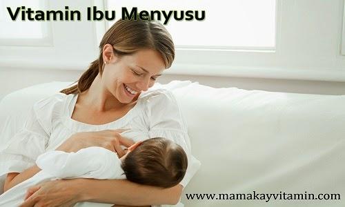 vitamin ibu menyusu