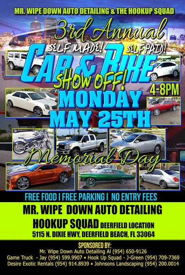 Lenalors news and events may 2015 mr wipe down auto detailing hookup squad deerfield presents 3rd annual self madeself paid car bike show off 4pm 8pm free food dj game truck solutioingenieria Image collections