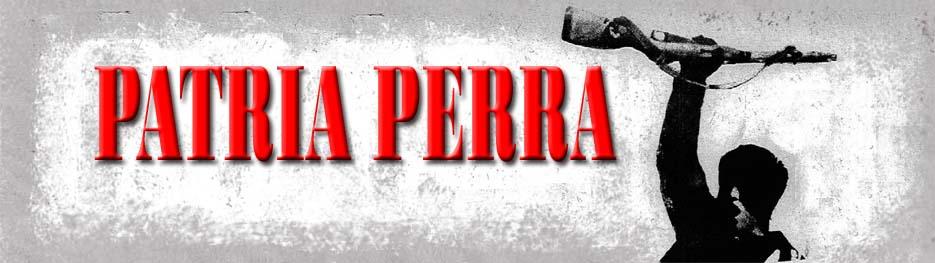 PATRIA PERRA