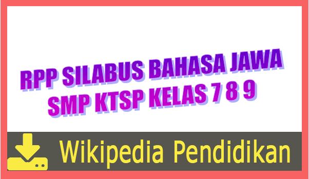 Rpp Silabus Bahasa Jawa Smp Ktsp Kelas 7 8 9 Wikipedia Pendidikan