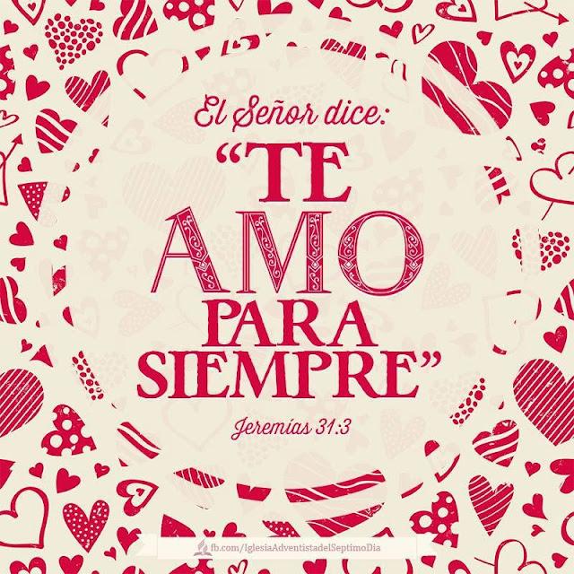 El Señor dice: Te Amo para Siempre