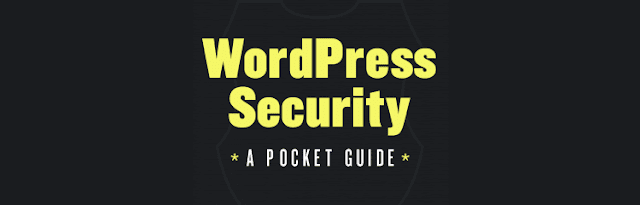 WordPress Security – A Pocket Guide