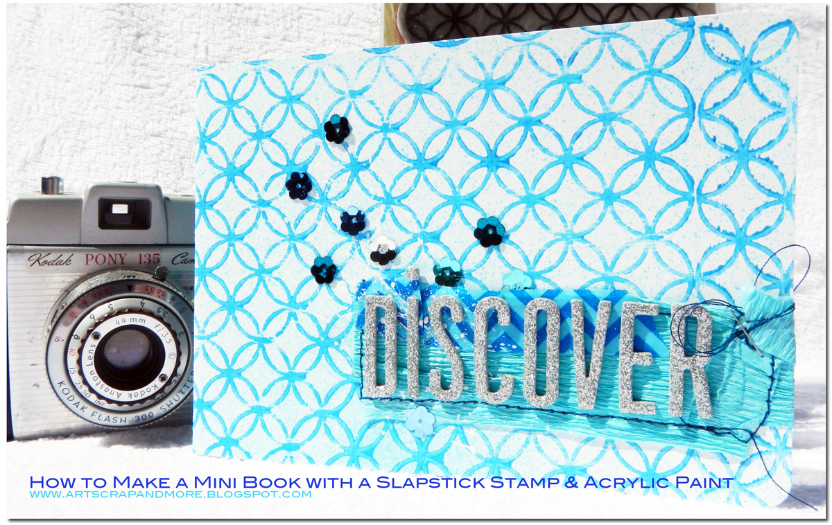 Alexandras Sunday Scrapbooking How To Make A MiniBook With Slapstick Stamp Acrylic Paint