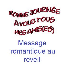 Bonne journée à vous tout mes amis, message romantique au reveil