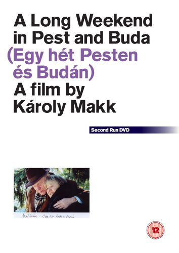 A Long Weekend in Pest and Buda • Egy hét Pesten és Budán (2003)