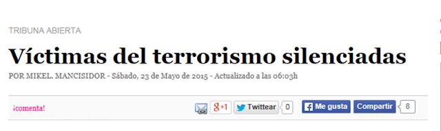 http://www.deia.com/2015/05/23/opinion/tribuna-abierta/victimas-del-terrorismo-silenciadas